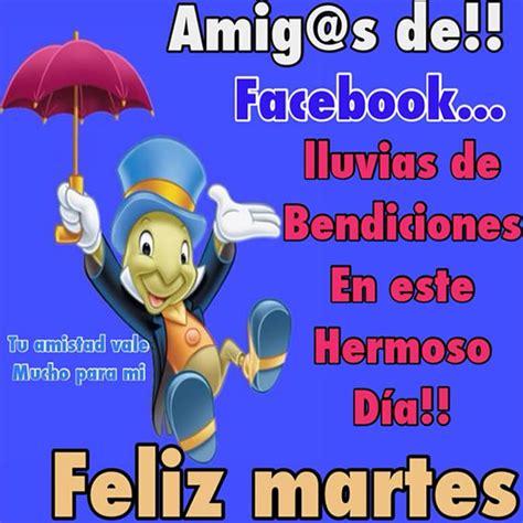 imagenes gratis de feliz martes para facebook amig s de facebook lluvias de bendiciones en este