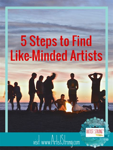 How To Find Like Minded 5 Steps To Find Like Minded Creatives Artist Strong