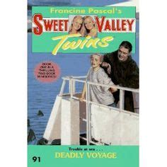 Francine Pascal Sweet Valley 91 Deadly Voyage and cynthia daniel the tv show trend setters cynthia