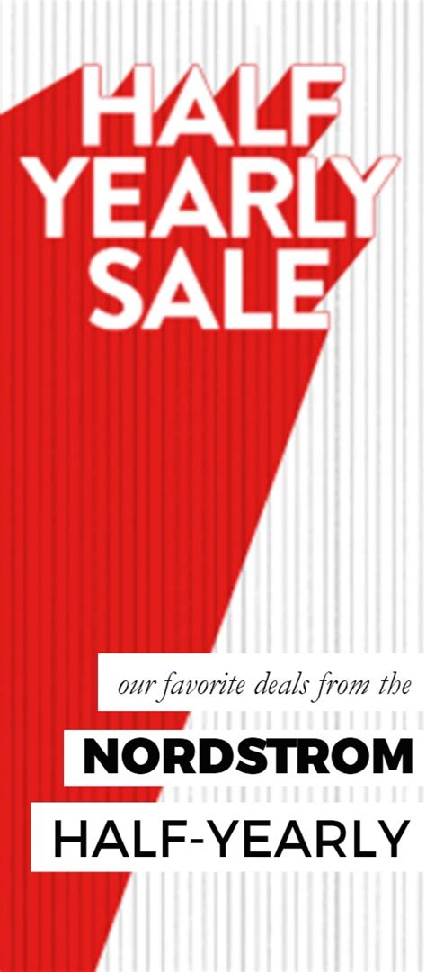Nordstroms Half Yearly Sale by Our Favorite Nordstrom Half Yearly Sale Deals All