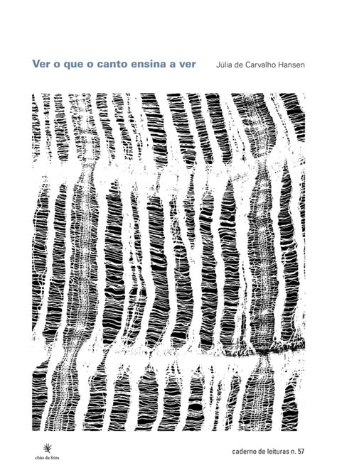 Caderno n.57 – Ver o que o canto ensina a ver – Chão da Feira