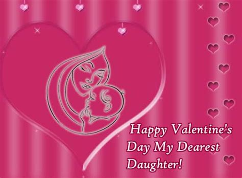 happy valentines day to my daughters heartfelt wishes for dearest free family ecards