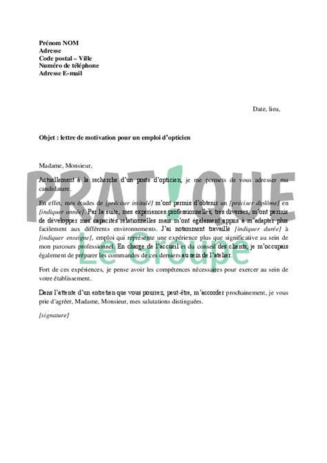 Lettre De Motivation Ecole Opticien Lunetier Lettre De Motivation Pour Un Emploi D Opticien Pratique Fr