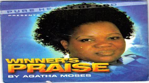 agatha moses praise 1 agatha moses winner s praise