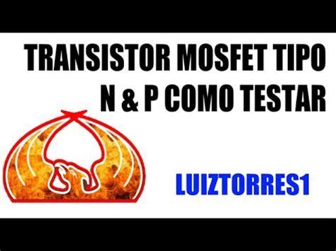 transistor mosfet como testar p mosfet videolike