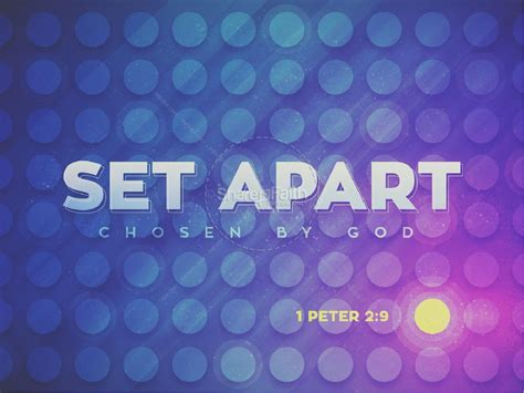 Set Appart by Set Apart Chosen By God Church Powerpoint Powerpoint Sermons