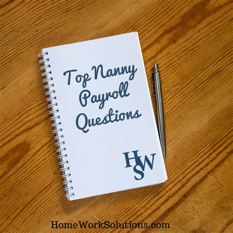 top nanny payroll questions