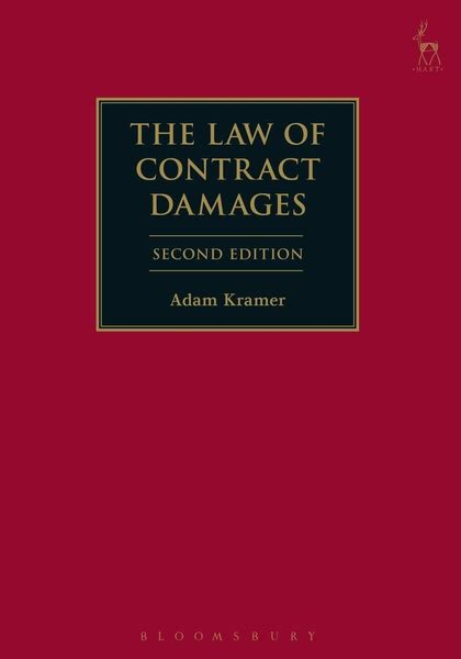 the of contract damages second edition books the of contract damages adam kramer hart publishing