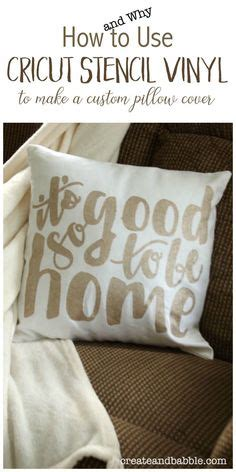 Which Circut Is Best For Vinyl Stencils - 114 best pillows images accent pillows decorative throw