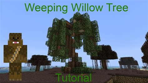 Xmas Tree by Minecraft Weeping Willow Tree Tutorial Youtube