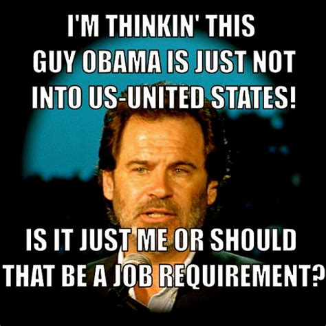 Obama Meme Generator - dennis miller doesn t like obama anymore video 22moon com