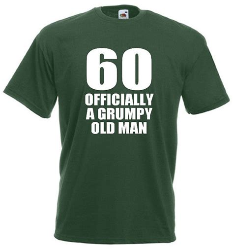 christmas present for grumpy old man 60 officially a grumpy s 60th birthday gifts green t shirts tank tops