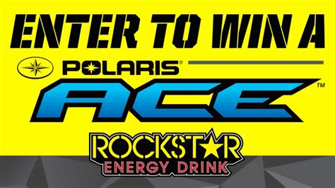 Ace Sweepstakes - rockstar ara polaris ace sweepstakes rockstar energy drink