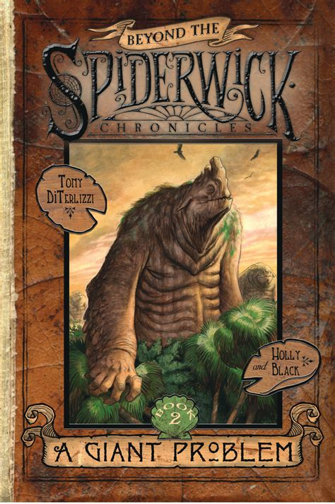 beyond the spiderwick chronicles a giant problem book by holly black tony diterlizzi official publisher page simon schuster