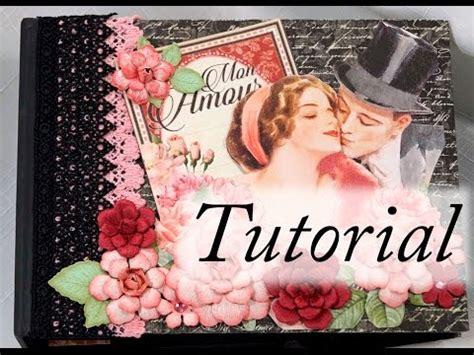 mini scrapbook tutorial youtube graphic 45 mon amour mini album tutorial youtube