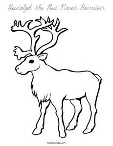 rudolph the nosed reindeer template rudolph the nosed reindeer coloring page cursive