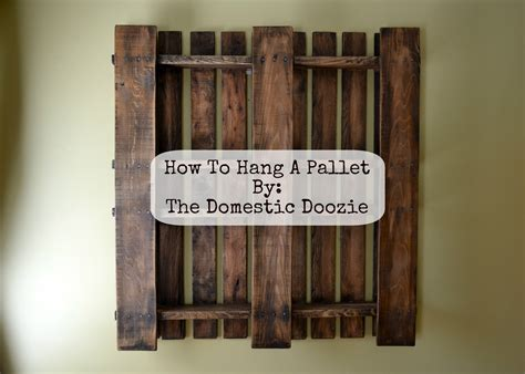 How To Hang A Heavy Shelf by The Domestic Doozie How To Hang A Pallet