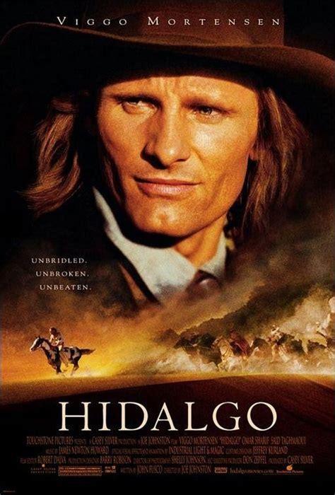 Hidalgo 2004 Film Hidalgo 2004 Feature Films Pinterest