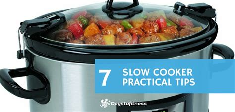 8 Tips On Low Cooking by 7 Cooker Practical Tips Days To Fitness