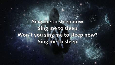 alan walker sing me to sleep lyrics alan walker sing me to sleep lyrics youtube