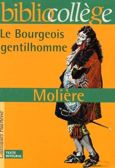 le bourgeois gentilhomme 2070450007 bourgeois gentilhomme le m 233 diath 232 ques plaine commune