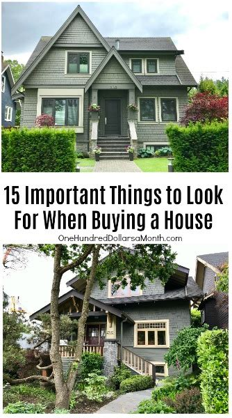 things to look for when buying a house 15 important things to look for when buying a house one hundred dollars a month