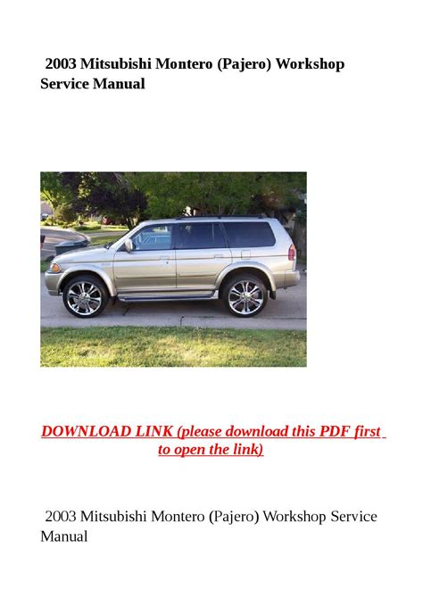 mitsubishi montero 2003 service repair manual pdf download downlo 2003 mitsubishi montero pajero workshop service manual by sally mool issuu
