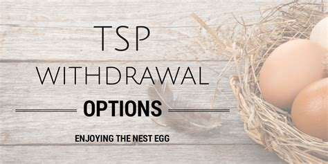Options For Detoxing From by Tsp Withdrawal Options Enjoying The Nest Egg