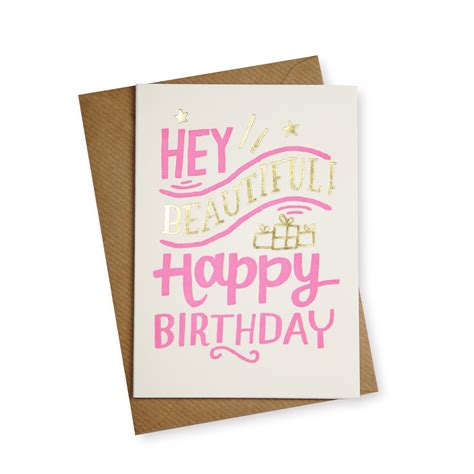 Birthday Gift Cards For Her - hey beautiful birthday card gifts for her oliver bonas