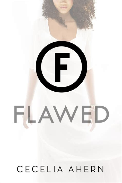 flawed flawed 1 flawed by cecelia ahern reading in wonderland