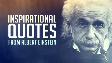 biography of albert einstein youtube inspirational quotes about life and love youtube