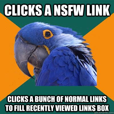 Nsfw Memes - clicks a nsfw link clicks a bunch of normal links to fill