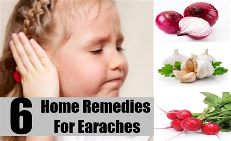 6 best home remedies for earaches treatments
