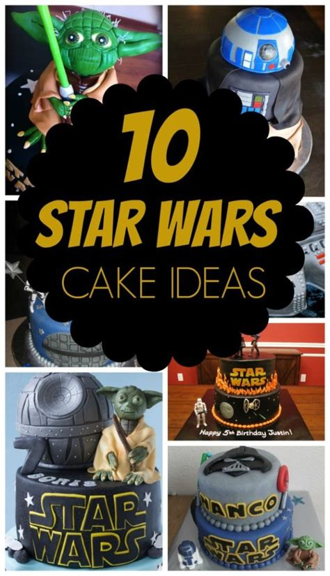 wars ideas 10 out of this world wars cakes pretty my