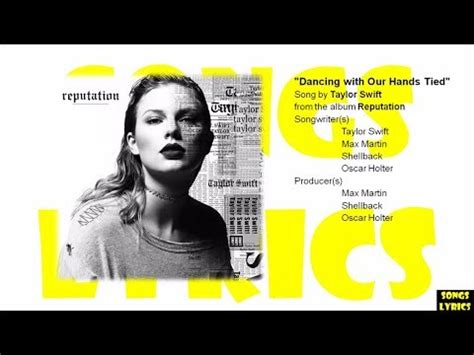 taylor swift dancing with our hands tied lyrics español dancing with our hands tied taylor swift lyrics