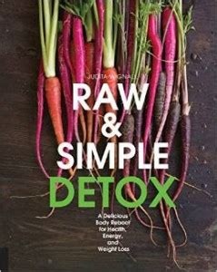 Can You Detox Without Going Vegan by Book Review Simple Detox By Judita Wignall Chic Vegan
