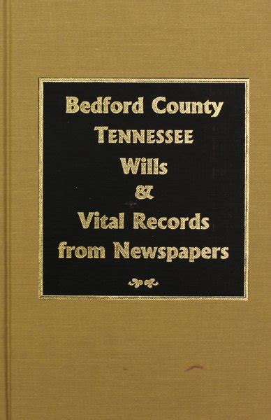 Bedford County Records Bedford County Tennessee Wills Vital Records From Newspapers Southern Historical
