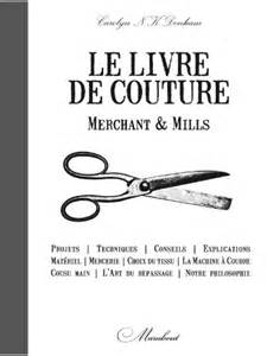 "Le livre de couture ""Merchant & Mills"" par Carolyn Denham"