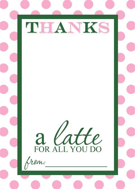 Teaacher Card Template by Appreciation Gift Idea Thanks A Latte Free