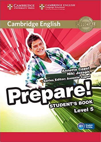 cambridge english prepare level 0521180368 cambridge english prepare level 5 student s book capel annette joseph niki nieprzeczytane
