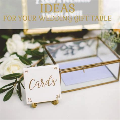 Wedding Gift Ideas For Your by Wedding Gift Table The Wedding Of My Dreamsthe Wedding