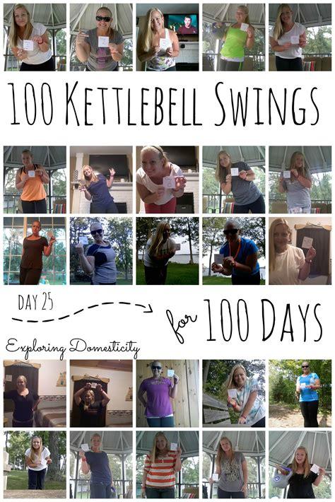 100 Kettlebell Swings For 100 Days Day 25 Exploring