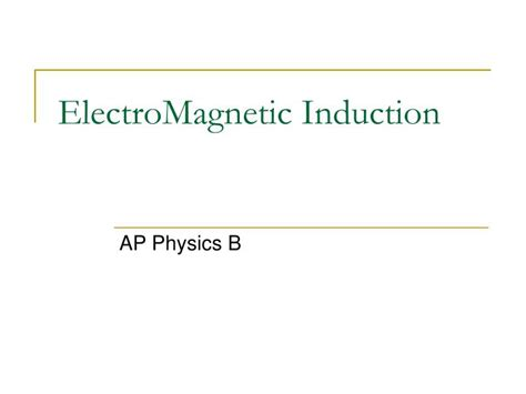 magnetic induction ppt ppt electromagnetic induction powerpoint presentation id 298012