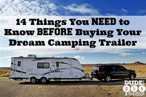 things you need to know before buying a house 14 things you need to know before buying your dream cing trailer