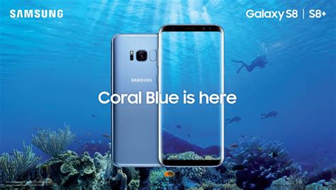 Samsung S8 Blue Coral samsung galaxy s8 and s8 coral blue will be available in