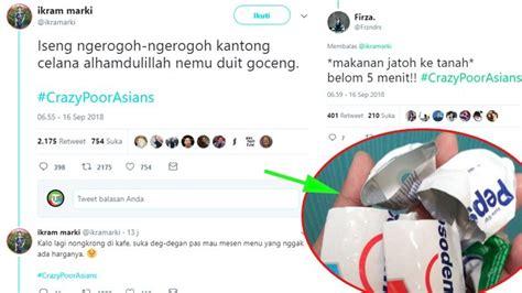 viral kisah crazypoorasians potret kelakuan sobat