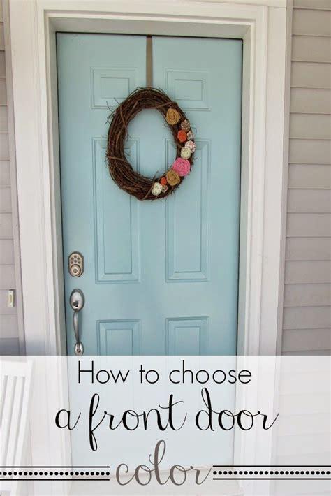 choose  front door color homedecor frontdoor