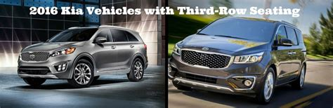 Kia Suv With 3rd Row by What 2016 Kia Vehicles Third Row Seating