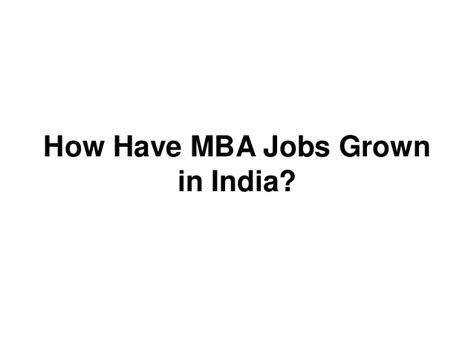 How To Do Mba In India by Mba Trends The Indian Perspective