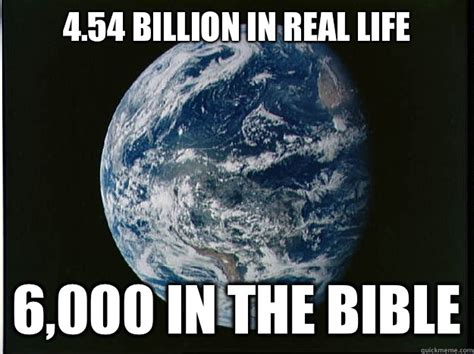 4 54 billion in real life 6 000 in the bible apollo 15